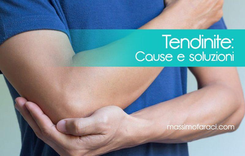 Tendinite cause e soluzioni | Massimo Faraci