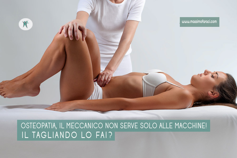 Osteopatia, il meccanico serve anche a noi.....